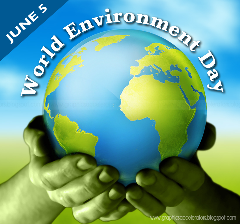 World Environment Day  Wed On  June Is The United Nations